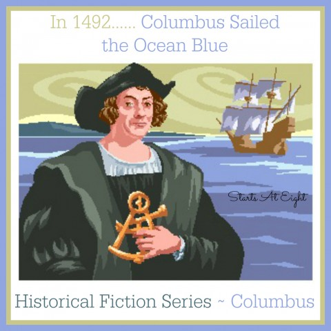 Historical Fiction ~ Columbus from Starts At Eight