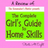 The Homemaker's Mentor ~ A Girl's Guide to Home Skills