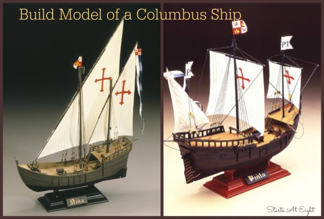 Build a Model of a Columbus Ship from Starts At Eight