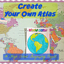 Create Your Own Atlas – A High School Geography Project