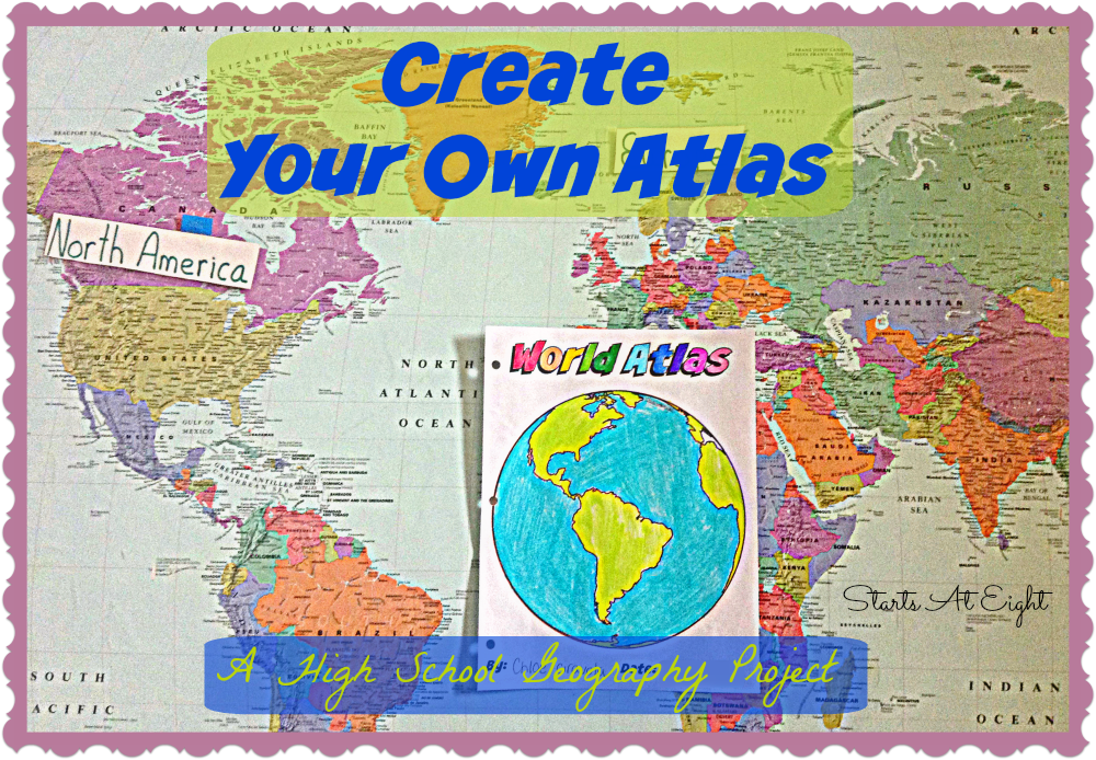 Create Your Own Atlas A High School Geography Project