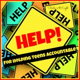 Help for Holding Teens Accountable