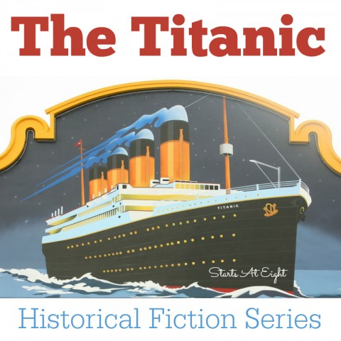 Historical Fiction Series - Titanic from Starts At Eight