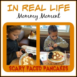In Real Life Mommy Moment #1