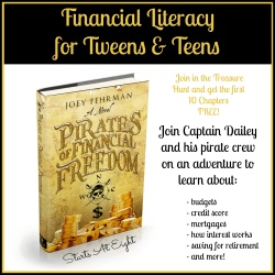 Financial Literacy for Tweens & Teens