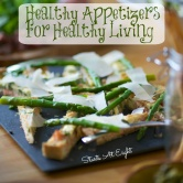 Healthy Appetizers for Healthy Living!