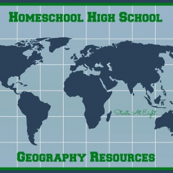Homeschool High School Geography Resources