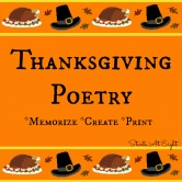 Thanksgiving Poetry – Memorize – Create – Print