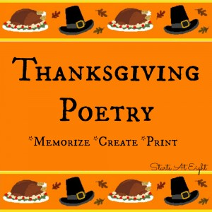 Thanksgiving Poetry - Memorize - Create - Print from Starts At Eight