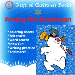 5 Days of Christmas Books with Activities: Frosty the Snowman from Starts At Eight