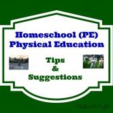 Homeschool PE: Tips & Suggestions