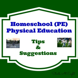 Homeschool PE: Tips & Suggestions
