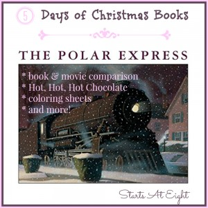 5 Days of Christmas Books with Activities: The Polar Express from Starts At Eight