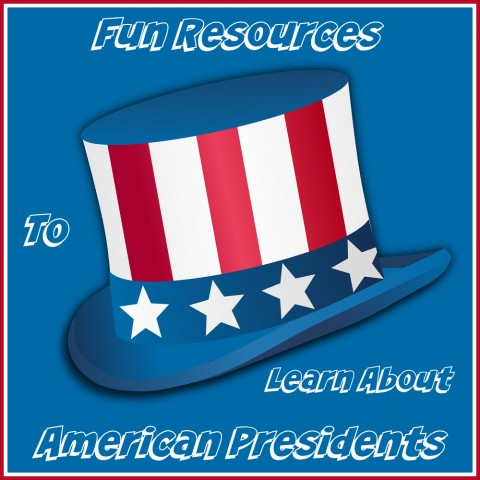 Fun Resources To Learn About American Presidents from Starts At Eight