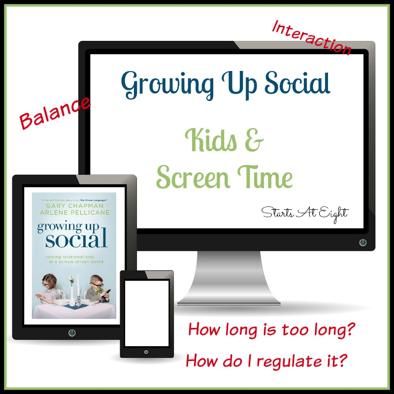 Growing Up Social ~ Kids & Screen Time