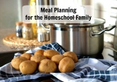Meal Planning for the Homeschool Family