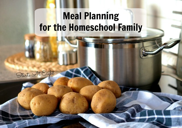 Meal Planning for the Homeschool Family from Starts At Eight