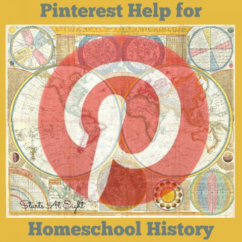 Pinterest Help for Homeschool History from Starts At Eight