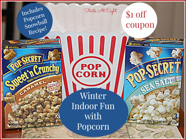 Winter Indoor Fun with Popcorn from Starts At Eight