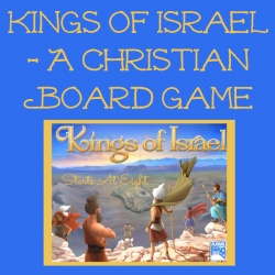 Kings of Israel – A Christian Board Game