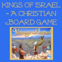 Kings of Israel – A Christian Board Game