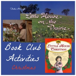 Little House Book Club Activities ~ Christmas