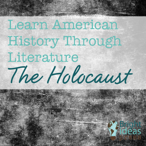 Learn American History Through Literature: The Holocaust