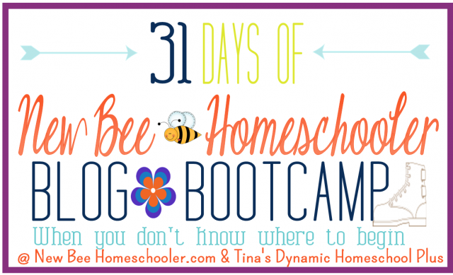 31-Days-of-Boot-Camp-For-New-Homeschoolers-@-Tinas-Dynamic-Homeschool-Plus