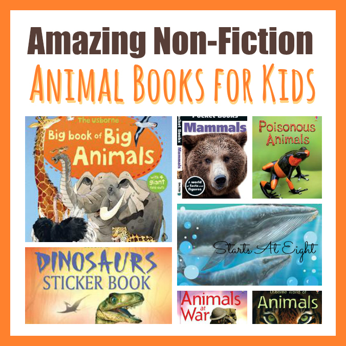 15 Awesome Non-fiction Animal Books for Kids - StartsAtEight