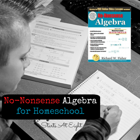 No-Nonsense Algebra for Homeschool from Starts At Eight