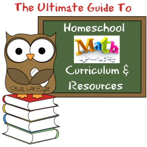 The Ultimate Guide To Homeschool Math Curriculum & Resources from Starts At Eight