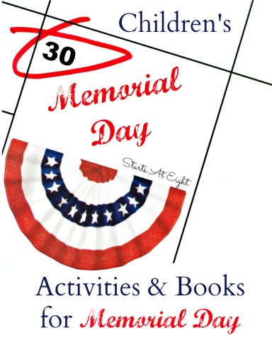 Children's Activities & Books for Memorial Day from Starts At Eight