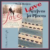 Love Arrives in Pieces Book Review