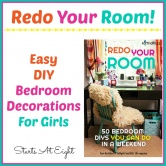 Redo Your Room! Easy DIY Bedroom Decorations For Girls