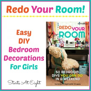Redo Your Room! Easy DIY Bedroom Decorations For Girls from Starts At Eight