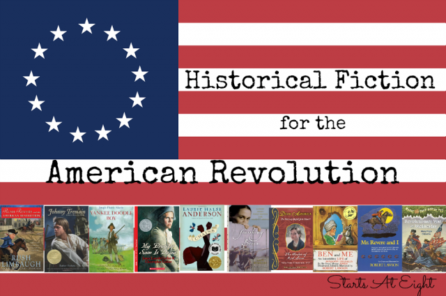 Historical Fiction for the American Revolution from Starts At Eight