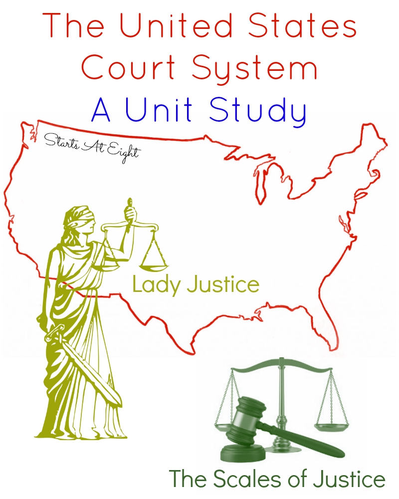 The United States Court System - A Unit Study from Starts At Eight