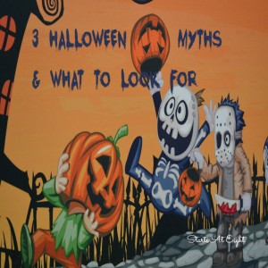 3 Halloween Myths & What To Look For from Starts At Eight