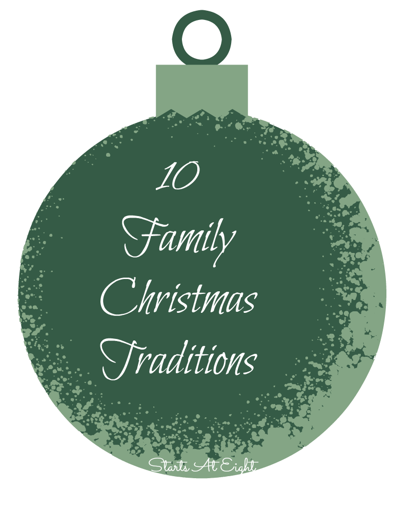10 Family Christmas Traditions from Starts At Eight