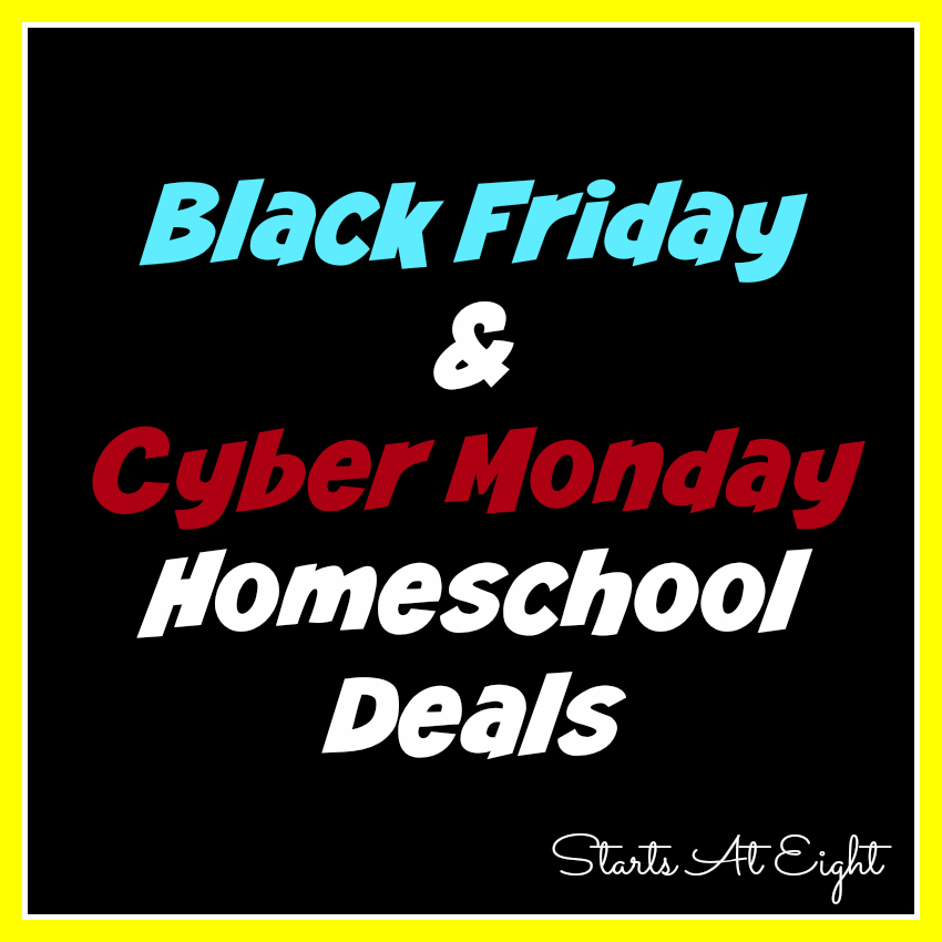 Black Friday and Cyber Monday Homeschool Deals from Starts At Eight
