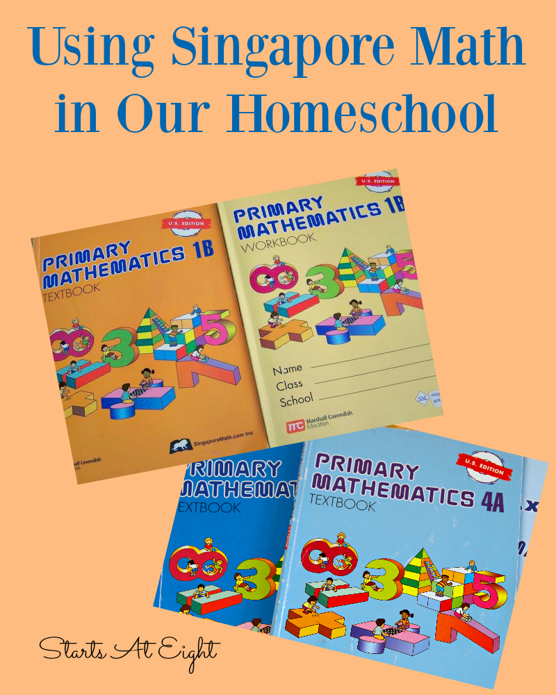 Using Singapore Math in Our Homeschool from Starts At Eight
