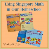 Using Singapore Math in Our Homeschool