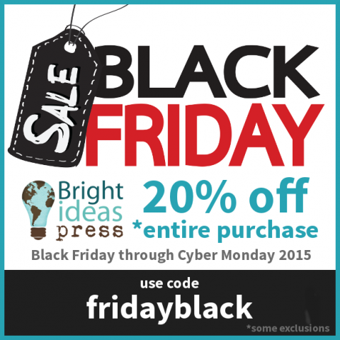 Bright Ideas Press Black Friday Sale