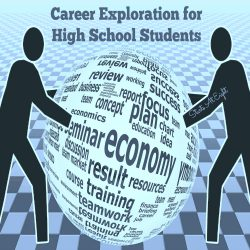 Career Exploration for High School Students