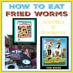 How to Eat Fried Worms Activities & Resources from Starts At Eight