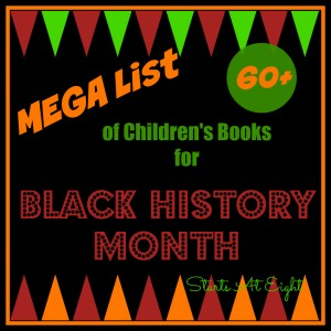 Mega List (60+) of Children's Books for Black History Month from Starts At Eight