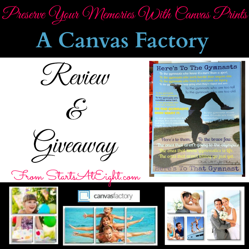 Preserve Your Memories With Canvas Prints - A Canvas Factory Review from Starts At Eight