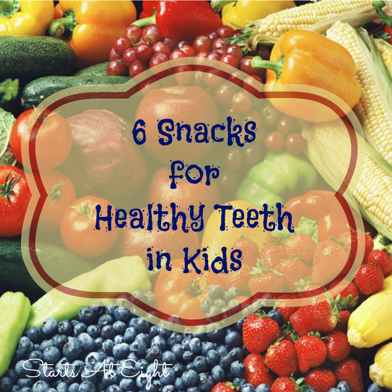6 Snacks for Healthy Teeth in Kids from Starts At Eight