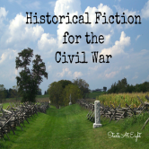 Historical Fiction for the Civil War