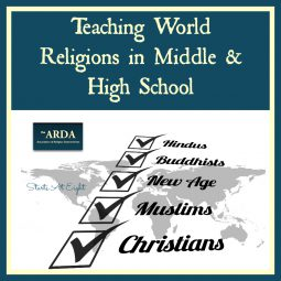 Teaching World Religions in Middle & High School
